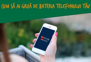 Cum se protejeaza bateria telefonului?